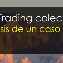 Trading colectivo. Análisis de un caso real