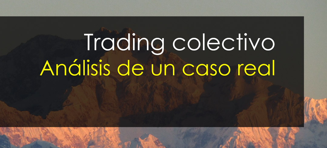 trading colectivo analisis caso real