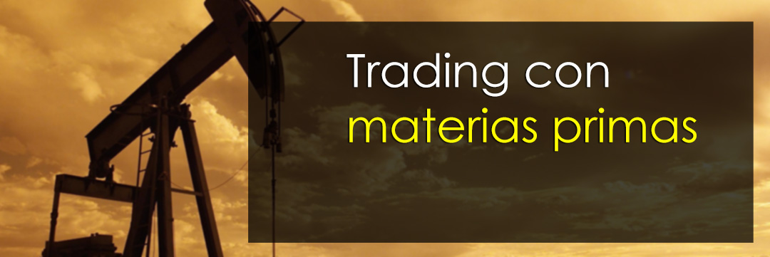 trading con materias primas