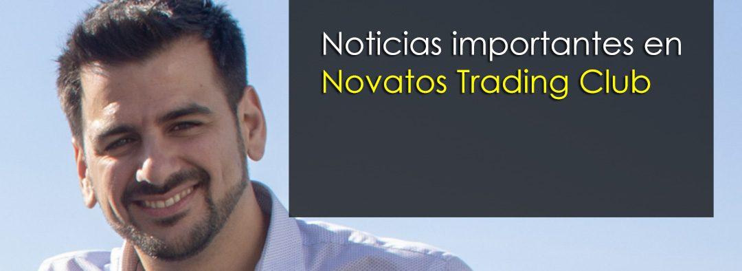 Cambios importantes en Novatos Trading Club