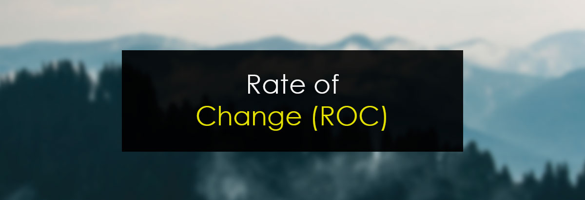 Rate of Change (ROC)