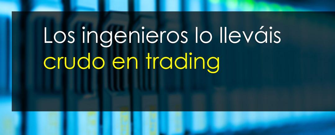 ingenieros trading