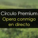 Círculo Premium: Trading en directo con Uxío