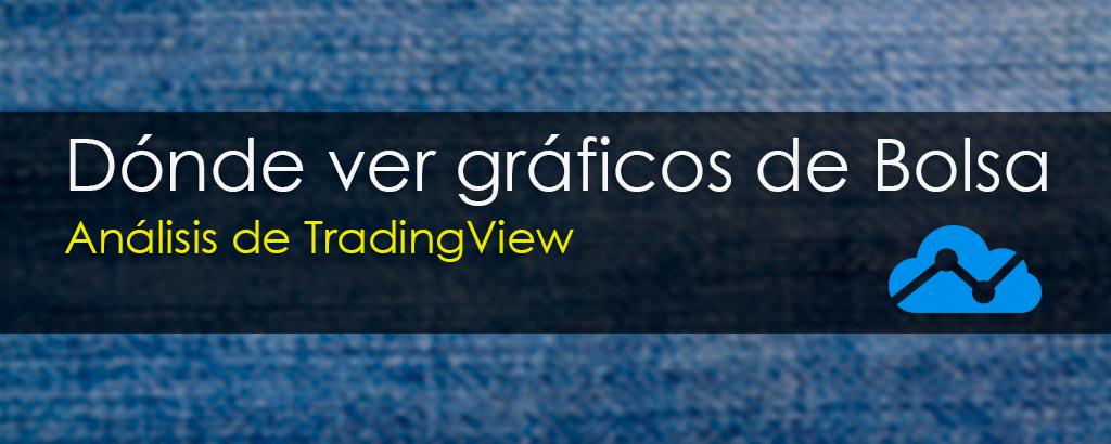 analisis graficos bolsa TradingView