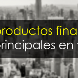 Los 7 productos financieros principales en trading