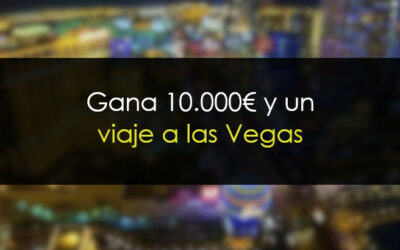 Gana 10.000€ y un viaje a Las Vegas con todo pagado
