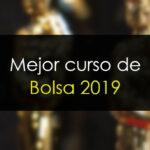 Mejor curso de Bolsa 2019