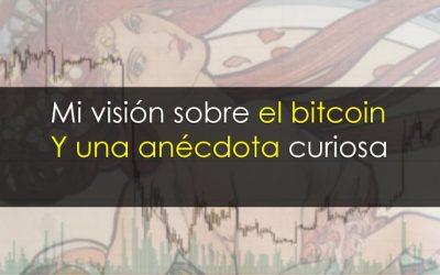 Trading de bitcoin: Mi visión y una anécdota