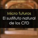 Los micro futuros de CME revolucionan el mercado