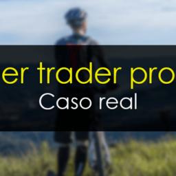 Cómo ser trader profesional [Caso real]