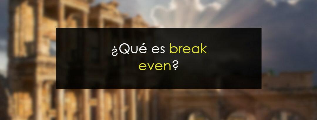 ¿Qué es breakeven?