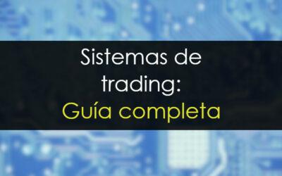 Sistemas de trading ¿Qué es eso?