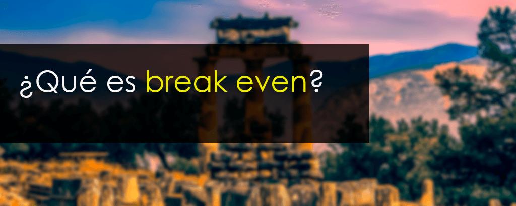 break even point curso trading cuando comprar cuando vender exactamente