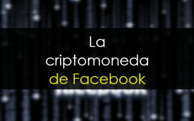 Criptomoneda de Facebook: Cómo ganar dinero con la llegada de Libra