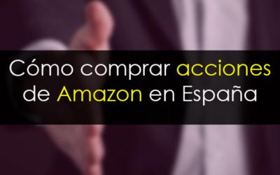 Cómo comprar acciones de Amazon en España