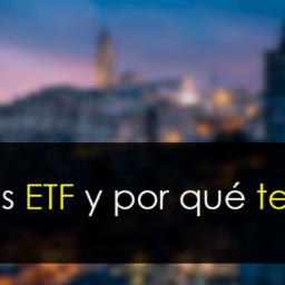 ¿Qué es un ETF en Bolsa? [Guía completa]