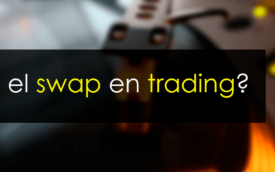 ¿Qué es el swap en trading?