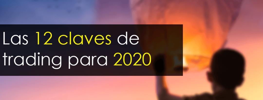 Qué es el Trading y las 12 claves para 2020