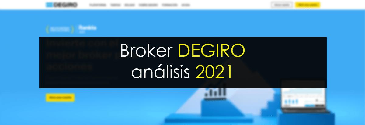 degiro broker opiniones 2021