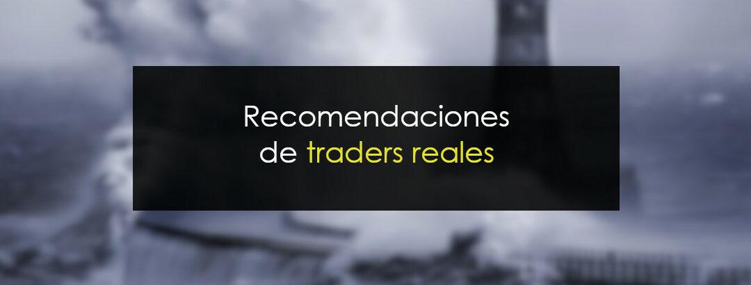Recomendaciones de traders reales