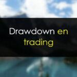 Drawdown: Qué es y cómo afrontarlo