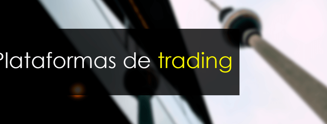 Comparativa plataformas de trading