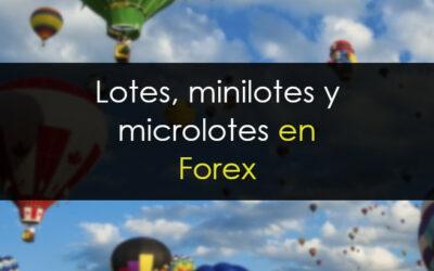 Lotes, minilotes y microlotes en Forex