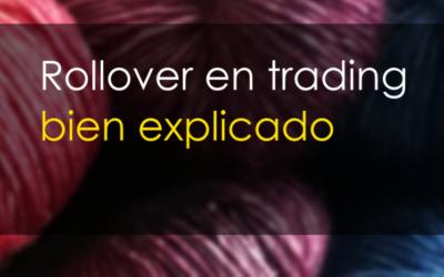 ¿Qué es el Rollover en trading?