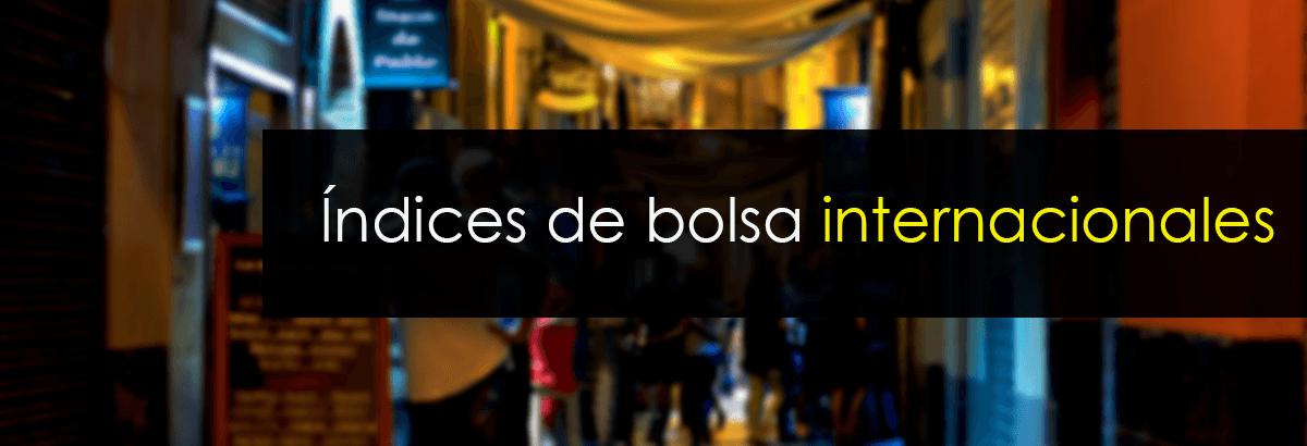 indices de bolsa internacionales