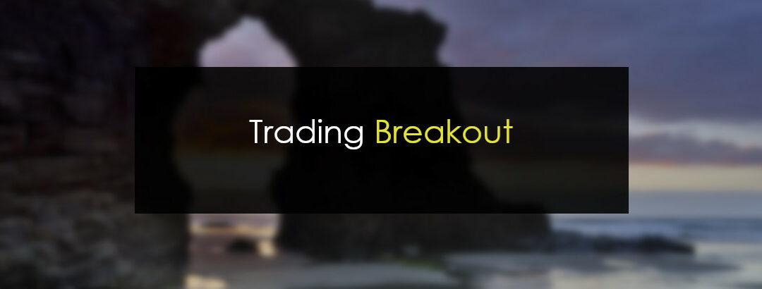 Trading Breakout o trading de rupturas