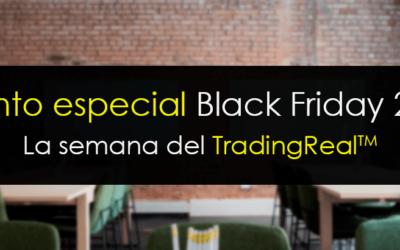 Evento especial Black Friday: La semana del TradingReal