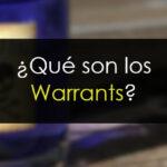 Qué son los warrants y por qué NO operarlos