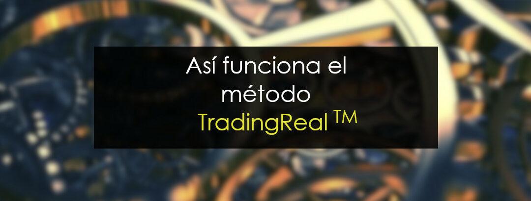 Así funciona el método TradingReal