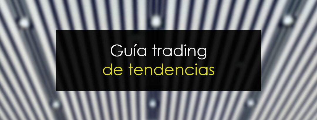 Líneas de tendencias en Trading: Cómo operar cada tipo