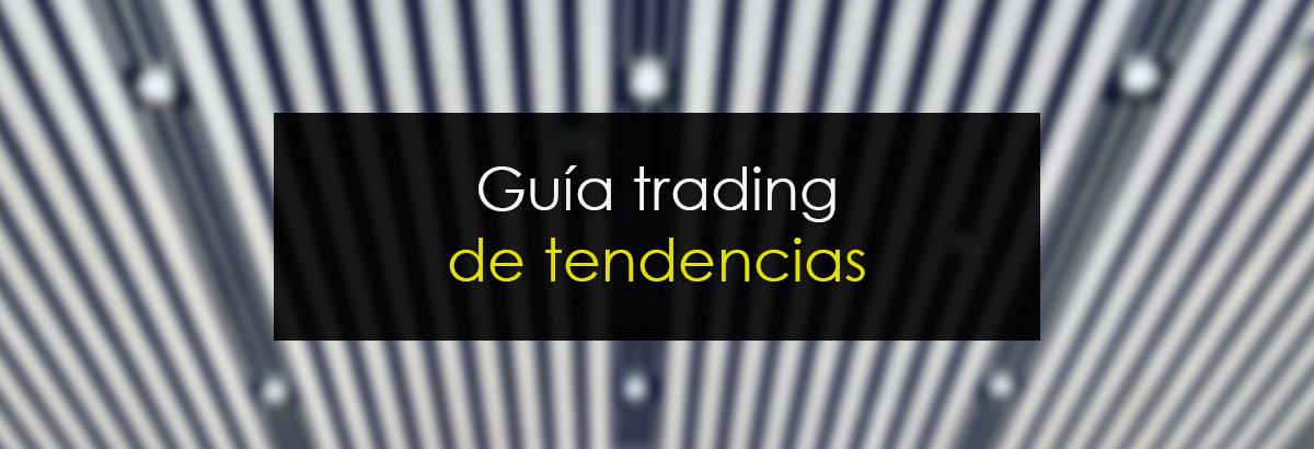 Guía trading de tendencias