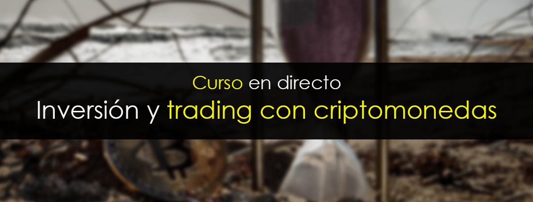 Curso en directo: Inversión y trading con criptomonedas