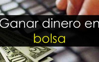 Ganar dinero en Bolsa