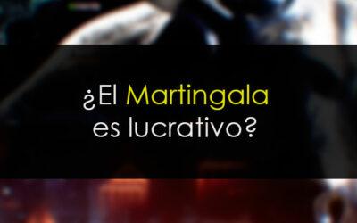 Martingale lucrativo ¿Cómo?