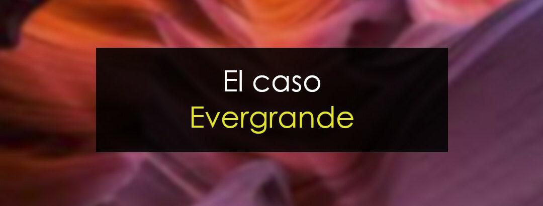 ¿Qué está pasando con Evergrande?