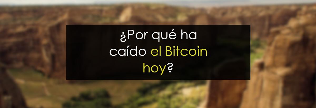 por qué ha caido bitcoin