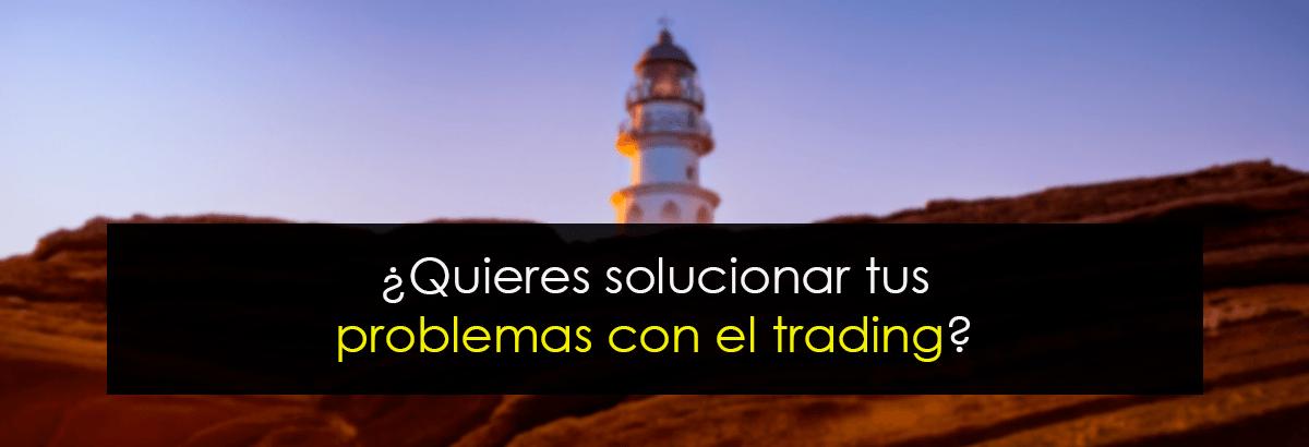 solucionar problemas trading