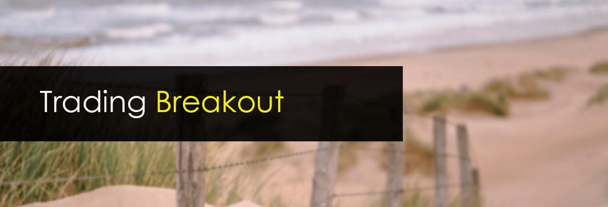 trading breakout