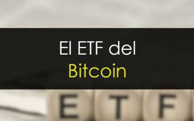 El ETF del Bitcoin