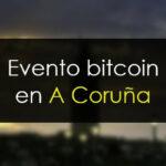 Evento presencial en A Coruña: Cómo invertir en bitcoin