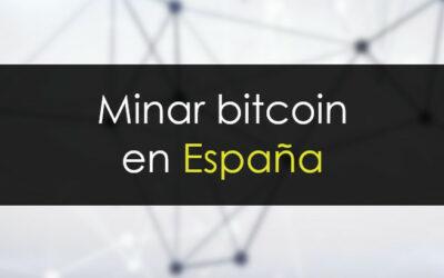 Minar bitcoin en España