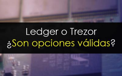 Ledger o Trezor, ¿son opciones válidas?