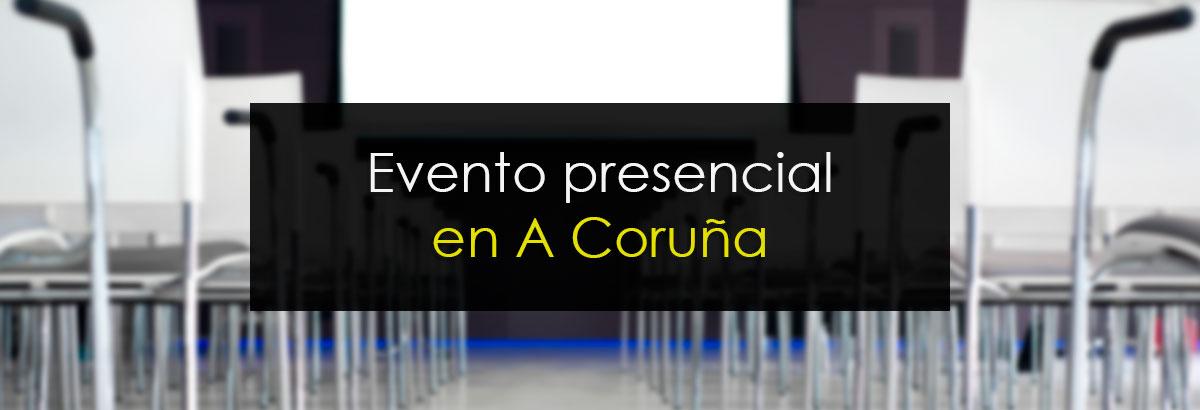 Evento Presencial en A Coruña